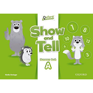 Oxford Discover Show and Tell Numeracy Book A