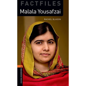 Oxford Bookworms Factfiles 2 Malala Yousafzai with Audio Mp3 Pack (New Edition)