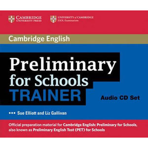 PET for Schools Trainer: Audio CDs (3) - Sue Elliott
