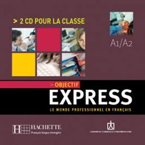 Objectif Express 1 (A1/A2) CD audio classe/2/