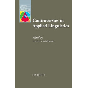 Oxford Applied Linguistics Controversies in Applied Linguistics