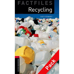 Oxford Bookworms Factfiles 3 Recycling with Audio Mp3 Pack (New Edition)