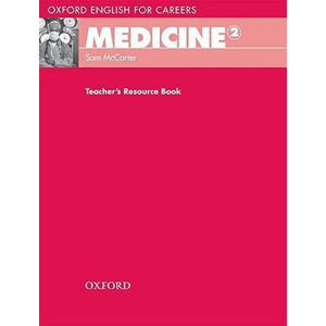 Oxford English for Careers Medicine 2 Teacher´s Resource Book