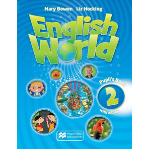 English World 2: Pupil s Book + eBook - Liz Hocking