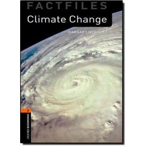 Oxford Bookworms Factfiles 2 Climate Change (New Edition)