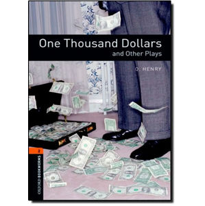 Oxford Bookworms Playscripts 2 One Thousand Dollars (New Edition)