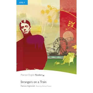 PER | Level 4: Strangers on a Train Bk/MP3 Pack - Patricia Highsmithová