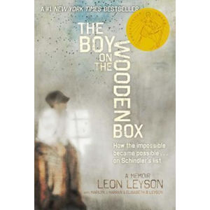 The Boy on the Wooden Box : How the Impossible Became Possible...on Schindler´s List - Leon Leyson