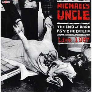 The End of Dark Psychedelia / Live 1987 - CD