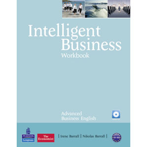 Intelligent Business Advanced Workbook w/ Audio CD Pack - Irene Barrall