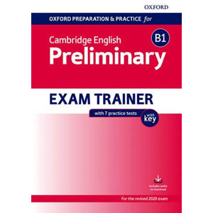 Oxford Preparation and Practice for Cambridge English: B1 Preliminary Exam Trainer with Key