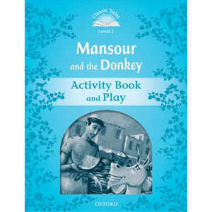 Classic Tales 1 Mansour and the Donkey Activity Book and Play (2nd)