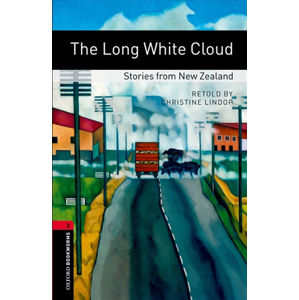Oxford Bookworms Library 3 The Long White Cloud (New Edition)