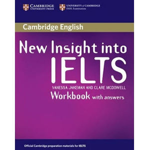 New Insight into IELTS Workbook with Answers - Vanessa Jakeman