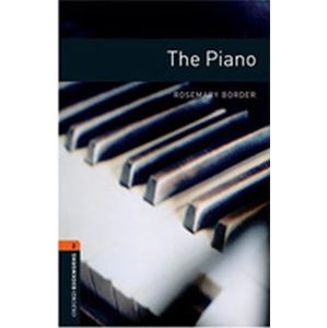 Oxford Bookworms Library 2 The Piano (New Edition)