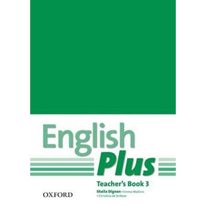 English Plus 3 Teacher´s Book with Photocopiable Resources - Sheila Dignen, Shella Dignen