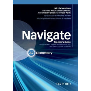 Navigate Elementary A2 Teacher´s Guide with Teacher´s Support and Resource Disc - Nicola Meldrum