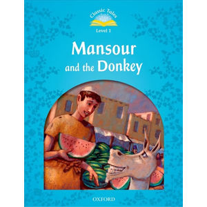 Classic Tales 1 Mansour and the Donkey + Audio Mp3 Pack (2nd)