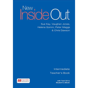 New Inside Out Intermediate: Teacher´s Book with eBook and Test CD Pack - Sue Kay