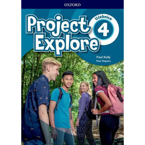 Project Explore 4 Student´s book (CZEch Edition)