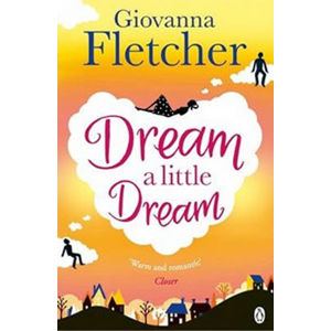Dream a Little Dream - Fletcher Giovanna
