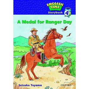 English Time 4 - Storybook. A Medal for Ranger Day