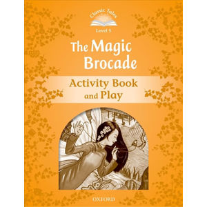 Classic Tales 5 The Magic Brocade Activity Book and Play (2nd)