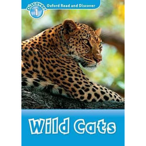 Oxford Read and Discover Level 1 Wild Cats