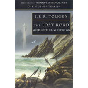 The History of Middle-Earth 05: The Lost Road and Other Writings - John Ronald Reuel Tolkien