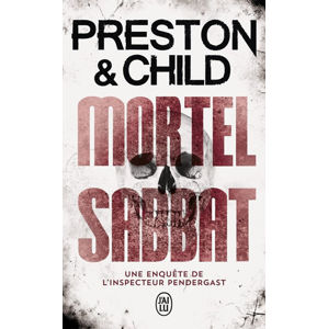 Mortel Sabbat - Lincoln Child, Douglas Preston
