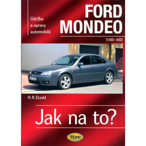 Ford Mondeo - 11/2000-4/2007 - Jak na to? - 85. - Hans-Rüdiger Etzold