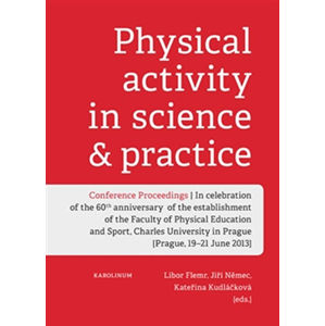 Physical activity in science & practice - Libor Flemr
