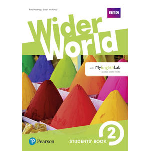 Wider World 2 Students´ Book w/ MyEnglishLab Pack - Bob Hastings