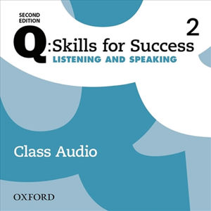 Q Skills for Success 2 Listening & Speaking Class Audio CDs /3/ (2nd)