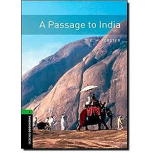 Oxford Bookworms Library 6 A Passage to India (New Edition) - E. M. Forster