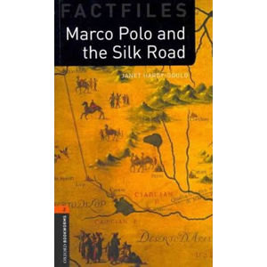 Oxford Bookworms Factfiles 2 Marco Polo and the Silk Road (New Edition)