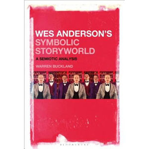 Wes Anderson´s Symbolic Storyworld: A Semiotic Analysis