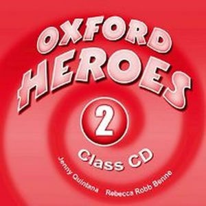 Oxford Heroes 2 Class Audio CDs /2/