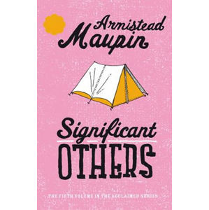 Significant Others : Tales of the City 5 - Armistead Maupin