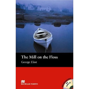 Macmillan Readers Beginner: Mill on the Floss T. Pk with CD - George Eliot