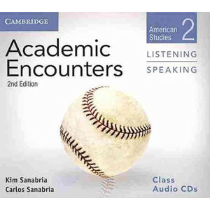 Academic Encounters 2 2nd ed.: Audio CDs (3) Listening and Speaking