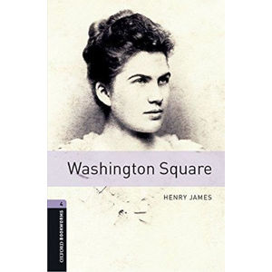 Oxford Bookworms Library 4 Washington Square with Audio Mp3 Pack (New Edition)