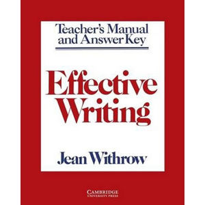Effective Writing: Tchr´s Manual