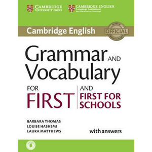 Grammar and Vocabulary for First and First for Schools with Answers and Audio - Barbara Thomas