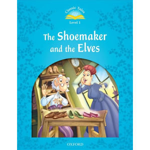 Classic Tales 1 The Shoemaker and the Elves (2nd) - Sue Arengo