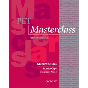 Pet Masterclass Student´s Book with Introduction to Pet Pack - Annette Capel, Wendy Sharp