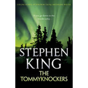 The Tommyknockers - Stephen King
