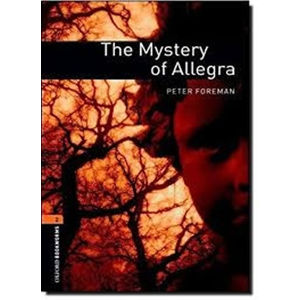 Oxford Bookworms Library 2 The Mystery of Allegra (New Edition)