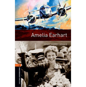 Oxford Bookworms Library 2 Amelia Earhart (New Edition)