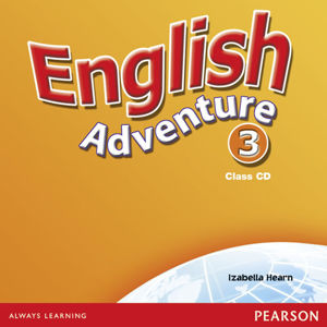 English Adventure 3 Class CD - Class CD - Izabella Hearn